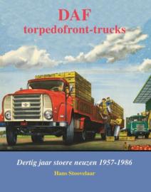 DAF Torpedofront-trucks, dertig jaar stoere neuzen 1957-1986
