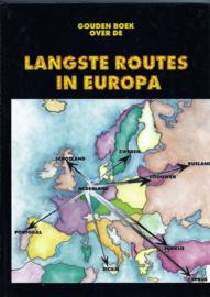 ● Gouden boek over de Langste Routes in Europa