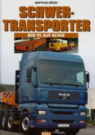 SCHWER-TRANSPORTE 800PS Auf Achse
