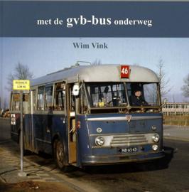 Bus.  Met de GVB - Bus onderweg