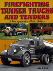B.  Firefighting tanker trucks and tenders