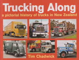 Trucking Along a pictorial history of trucks in New Zealand