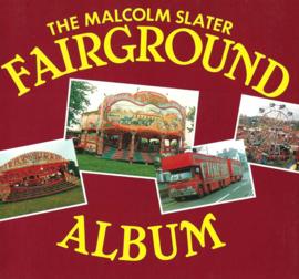 K. The Malcolm Slater Fairground Album