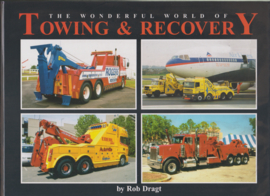 Rob Dragt The wonderful world of towing & recovering