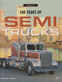 100 Years of semi trucks