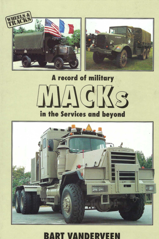 A Record of Military MACKS in the Service and Beyond