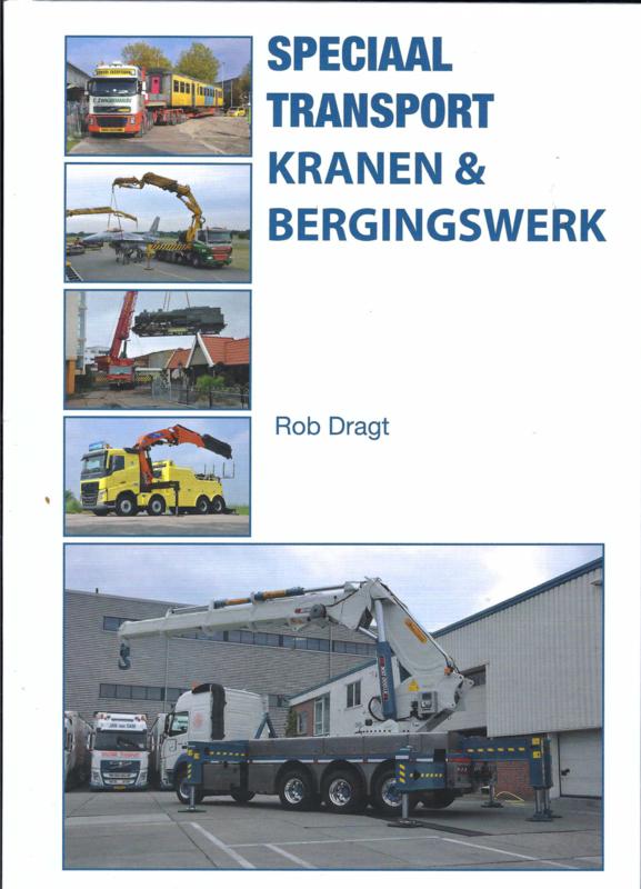 Rob Dragt Speciaal Transport Kranen en Bergingswerk
