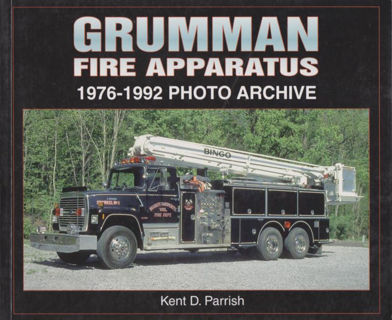 B.  Grumman Fire apparatus 1976-1992