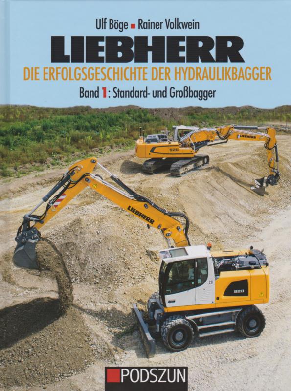 LIEBHERR Band 1 Die erfolgsgeschichte der hydraulikbagger