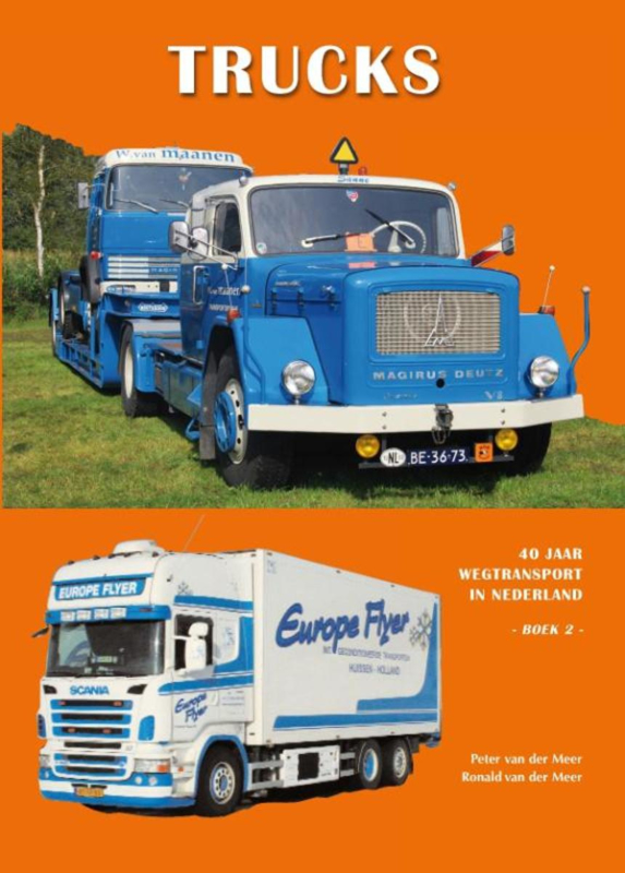 Trucks 40 jaar wegtransport in Nederland boek 2