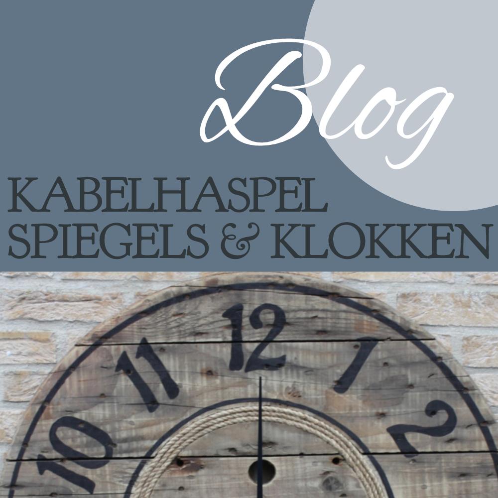 Blog: Kabelhaspel Klokken en spiegels