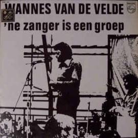 Wannes Van de Velde – 'ne Zanger Is Een Groep