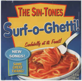 The Sin-Tones ‎– Surf-o-Ghetti!