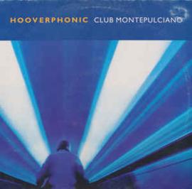 Hooverphonic – Club Montepulciano
