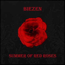 Biezen – Summer Of Red Roses