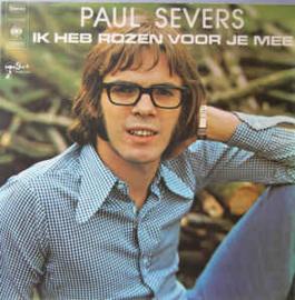 Paul Severs – Ik Heb Rozen Voor Je Mee