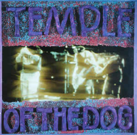 Temple Of The Dog – Temple Of The Dog