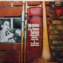 Francis Bay & His Big Band – Memories Of Tommy Dorsey