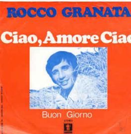 Rocco Granata – Ciao, Amore Ciao
