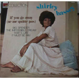 Shirley Bassey ‎– If You Go Away (Ne Me Quitte Pas)