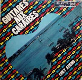 Chet Atkins – Guitares Aux Caraïbes