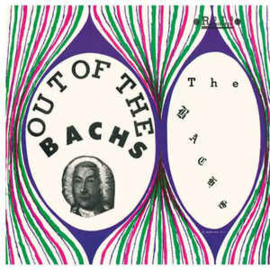 The Bachs – Out Of The Bachs