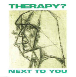 Therapy? ‎– Next To You / Invisible Sun