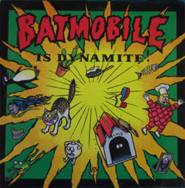 Batmobile ‎– Batmobile Is Dynamite!