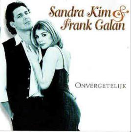 Sandra Kim & Frank Galan – Onvergetelijk