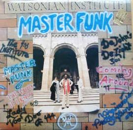 Watsonian Institute – Master Funk