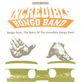 Michael Viner's Incredible Bongo Band – Bongo Rock: The Story Of The Incredible Bongo Band