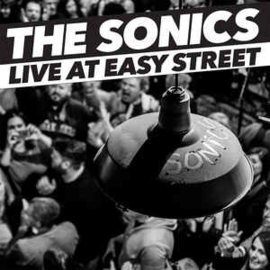 The Sonics – Live At Easy Street