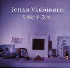 Johan Verminnen – Suiker & Zout