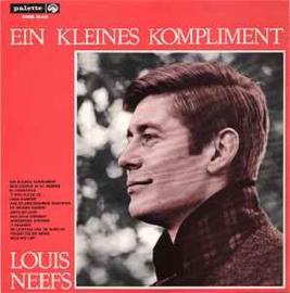 Louis Neefs – Ein Kleines Kompliment