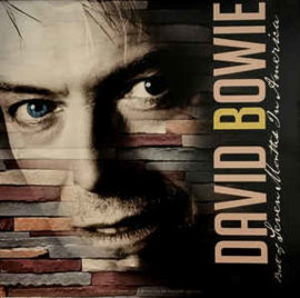 David Bowie – Best Of Seven Months In America
