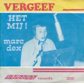 Nelleke, Marc Dex – Vergeef Het Mij! - Slaap Wel!