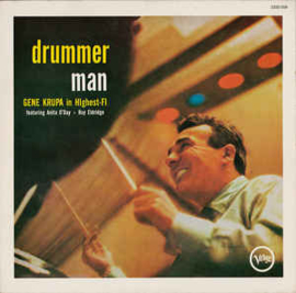 Gene Krupa – Drummer Man