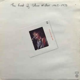 Steve Miller – The Best Of Steve Miller 1968-1973
