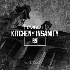 Kitchen Of Insanity ‎– Live In Ghent 1991