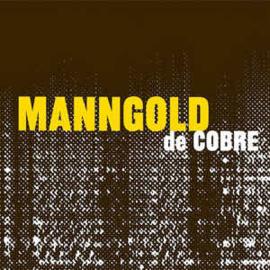 MannGold de Cobre – MannGold de Cobre