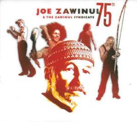 Joe Zawinul & The Zawinul Syndicate – 75th
