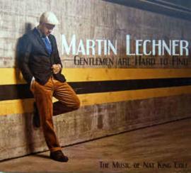 Martin Lechner – Gentleman Are Hard To Find