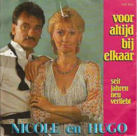 Nicole & Hugo – Voor Altijd Bij Elkaar