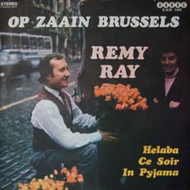 Remy Ray – Op Zaain Brussels