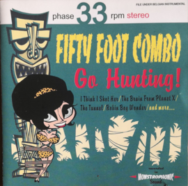 Fifty Foot Combo ‎– Go Hunting!