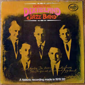 Original Dixieland Jazz Band ‎– A Historic Recording Made In 1919/20