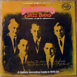 Original Dixieland Jazz Band – A Historic Recording Made In 1919/20