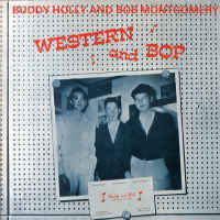 Buddy Holly & Bob Montgomery ‎– Western And Bop