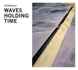 SJ Hoffman ‎– Waves Holding Time
