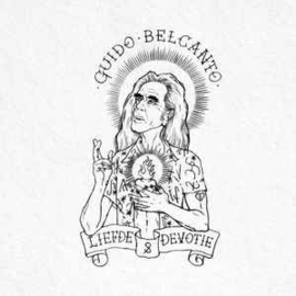 Guido Belcanto – Liefde & Devotie